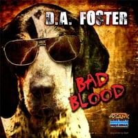 D.A. Foster | Bad Blood