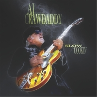Aj Crawdaddy | Slow Cookin'