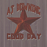 AJ Downing | Good Day