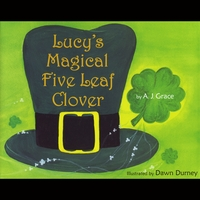 A.J. Grace | Lucy's Magical Five Leaf Clover