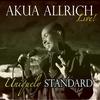 Akua Allrich: Uniquely Standard, Akua Allrich Live!