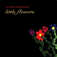 Antonis Ladopoulos | Little Flowers