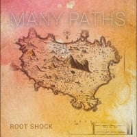 Root Shock | Many Paths - EP