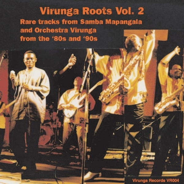 Samba Mapangala & Orchestra Virunga | Virunga Roots, Vol  2 | CD