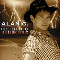 Alan G. | The Legend of Little Bro Billy