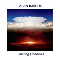 Alan Imberg | Casting Shadows