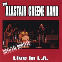 The Alastair Greene Band | Official Bootleg: Live In L A  | CD Baby