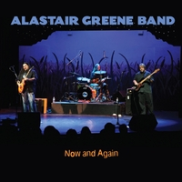 Alastair Greene Band | Now and Again