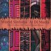AL DI MEOLA WORLD SINFONIA: Live in London