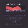 AL DI MEOLA: Diabolic Inventions and Seduction for Solo Guitar, Volume I, Music of Astor Piazzolla