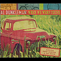 Al Dunkleman | When We Were Young