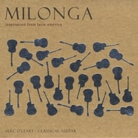 Alec O'leary | Milonga - Inspiration From Latin America