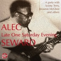 Alec Seward: Late One Saturday Evening