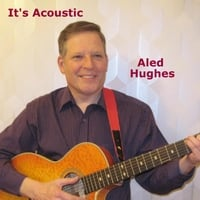 Aled Hughes | It's Acoustic