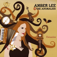 AMBER LEE AND THE ANOMALIES: Estuaries