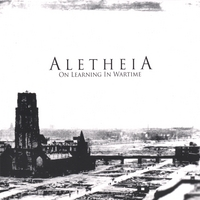 Aletheia On Learning In Wartime Cd Baby Music Store