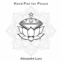 Alexandre Lora | Hand Pan for Peace