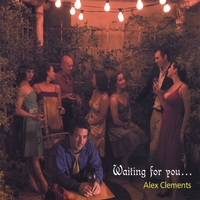 Alex Clements | Waiting for you...