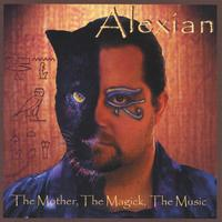 Alexian - Pagan/Wiccan | The Mother, The Magick, The Music