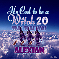 Alexian | Cool to Be a Witch 2.0