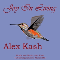 Alex Kash | Joy in Living
