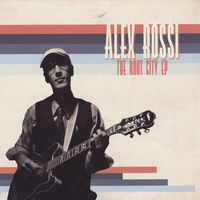 Alex Rossi | The Root City EP