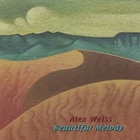 Alex Weiss | Beautiful Melody