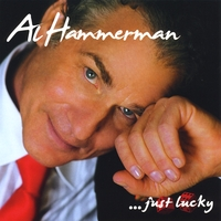 Al Hammerman | Al Hammerman, Just Lucky