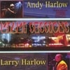 ANDY HARLOW & LARRY HARLOW: Miami Sessions