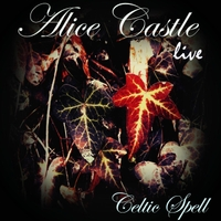 Alice Castle | Celtic Spell