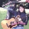 ALICE WEILER: We Don't Monkey Around