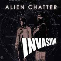 Alien Chatter | Invasion