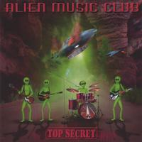 Alien Music Club | Top Secret