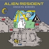 Alien Resident: Crossing Borders