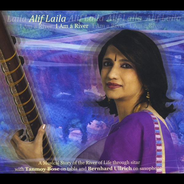 Alif Laila | I Am a River | CD Baby Music Store