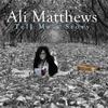 Ali Matthews: Tell Me a Story