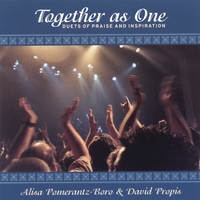 Alisa Pomerantz-Boro and David Propis | Together As One - Duets of Praise and Inspiration