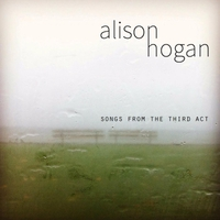 Alison Hogan | Songs from the Third Act