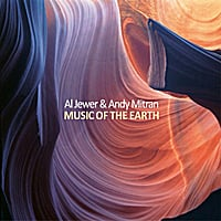 Al Jewer & Andy Mitran | Music of the Earth
