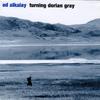ED ALKALAY: Turning Dorian Gray