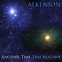 Alkenion | Another Time  / Time Machine