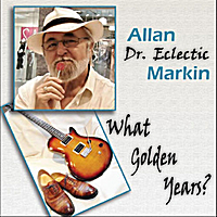"Allan ""Dr Eclectic' Markin 