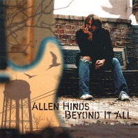 Allen Hinds | Beyond It All