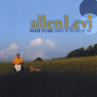 Allen Levi | Bigger Picture - Songs In The Key Of See