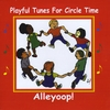 Alleyoop: Playful Tunes for Circle Time