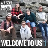 Allison Crowe | Welcome to Us 1