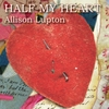 Allison Lupton: Half My Heart