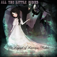 All the Little Pieces | The Legend of Lavinia Fisher