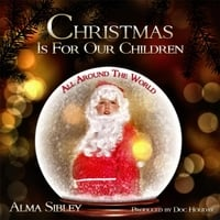 Alma Sibley | Christmas Is for Our Children