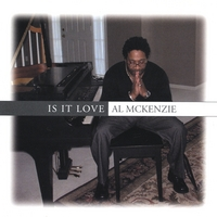 Al Mckenzie | Is It Love